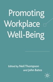 Promoting Workplace Well-being ebook by