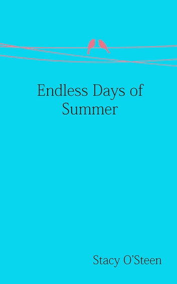 Endless Days of Summer ebook by Stacy O'Steen