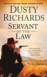 Servant of the Law ebook by Dusty Richards