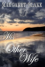 His Other Wife ebook by Margaret Blake