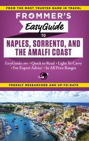 Frommer's EasyGuide to Naples, Sorrento and the Amalfi Coast ebook by Stephen Brewer