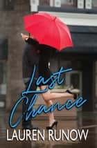 Last Chance ebook by Lauren Runow