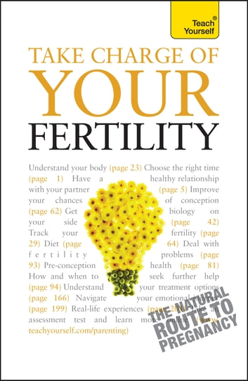 Take Charge Of Your Fertility: Teach Yourself ebook by Heather Welford