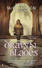 Drawn Blades ebook by Kelly McCullough
