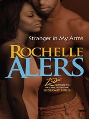 Stranger in my Arms ebook by Rochelle Alers