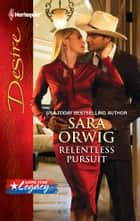 Relentless Pursuit ebook by Sara Orwig