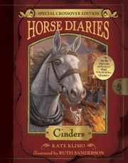 Cinders (Horse Diaries Special Edition) ebook by Kate Klimo,Ruth Sanderson