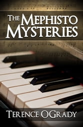 The Mephisto Mysteries ebook by Terence O'Grady