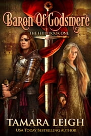 BARON OF GODSMERE: Book One ebook by Tamara Leigh