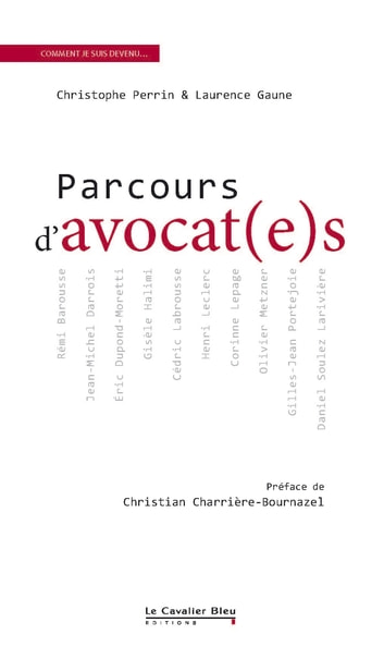 Parcours d'avocats ebook by Christophe Perrin,Laurence Gaune