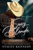 Sassy Blonde ebook by Stacey Kennedy