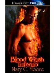 Blood Witch Inferno ebook by Mary C. Moore