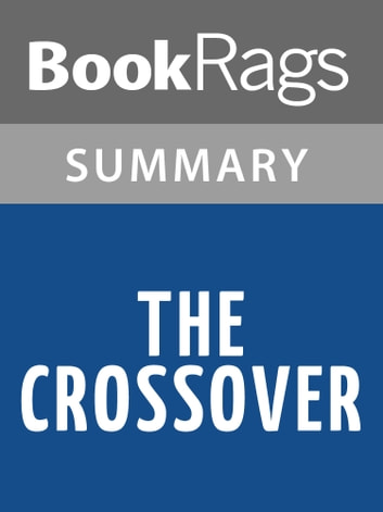 The Crossover by Kwame Alexander Summary & Study Guide