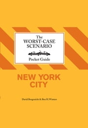 The Worst-Case Scenairo Pocket Guide: New York City ebook by David Borgenicht