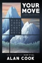 Your Move ebook by Alan Cook