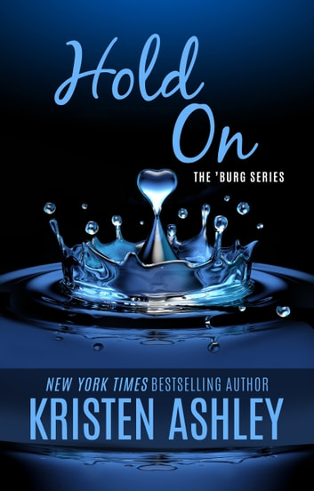 Hold On ebook by Kristen Ashley