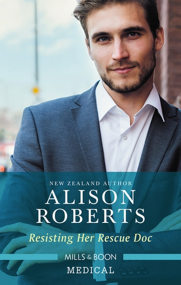 Resisting Her Rescue Doc ebook by Alison Roberts