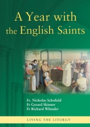 A Year with the English Saints ebook by Fr Marcus Holden