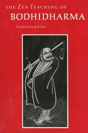 The Zen Teaching of Bodhidharma 電子書 by Bodhidharma, Red Pine