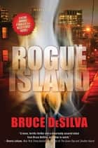 Rogue Island ebook by Bruce DeSilva