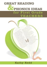 Great Reading and Phonics Ideas for First Grade Teachers ebook by Kathy Redd