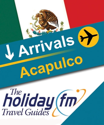 Acapulco ebook by Holiday FM
