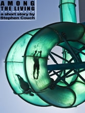 Among the Living ebook by Stephen Couch