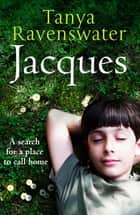 Jacques ebook by Tanya Ravenswater