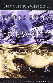 Three Steps Forwards, Two Steps Back ebook by Charles Swindoll