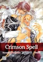 Crimson Spell, Vol. 3 (Yaoi Manga) ebook by Ayano Yamane