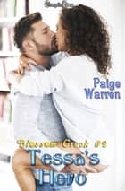 Tessa's Hero ebook by Paige Warren