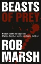 Beasts of prey ebook by Rob Marsh
