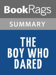 The Boy Who Dared by Susan Campbell Bartoletti l Summary & Study Guide ebook by BookRags