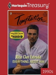 Everything about Him ebook by Rita Clay Estrada