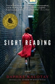Sight Reading - A Novel ebook by Daphne Kalotay