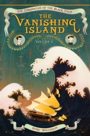 The Vanishing Island ebook by Barry Wolverton,Dave Stevenson
