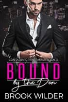 Bound by the Don ebook by Brook Wilder