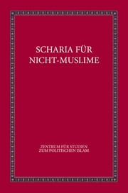 SCHARIA FÜR NICHT-MUSLIME ebook by Bill Warner