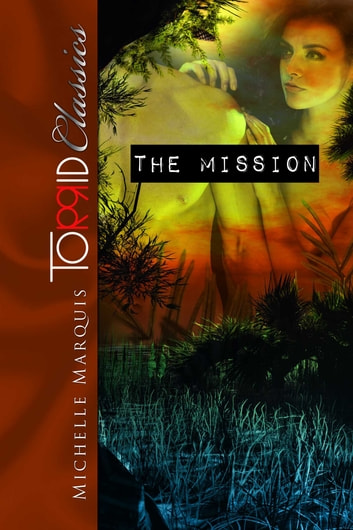 The Mission eBook by Michelle Marquis