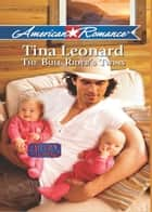 The Bull Rider's Twins (Mills & Boon American Romance) (Callahan Cowboys, Book 3) ebook by Tina Leonard