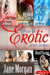 6 Pack of Erotic Short Stories- Volume 2 ebook by Jane Morgan
