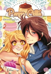 Panna Cotta 2 - Mangasenpai Shoujo ebook by Giulia Zucca