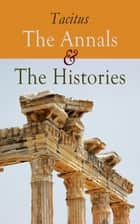 The Annals & The Histories ebook by Tacitus, Alfred John Church, William Jackson Brodribb