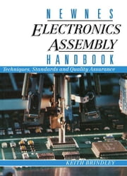 Newnes Electronics Assembly Handbook ebook by Brindley, Keith
