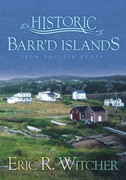 Bay Roberts: Not Your Typical Small Town - From English Roots ebook by Michael F. Flynn
