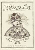 Harris's List of the Covent Garden Ladies ebook by Hallie Rubenhold