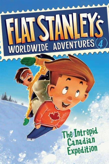 Flat Stanley's Worldwide Adventures #4: The Intrepid Canadian Expedition ebook by Jeff Brown