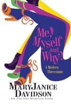 Outta The Bag: A Prequel Story to ME, MYSELF AND WHY? Ebook di MaryJanice Davidson