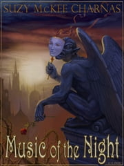 Music of the Night ebook by Suzy McKee Charnas