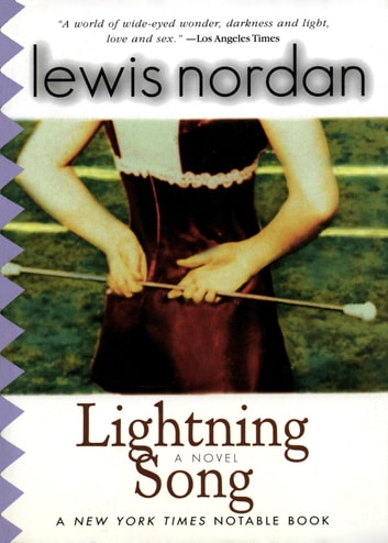 Lightning Song ebook by Lewis Nordan